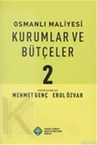 Osmanlı Maliyesi| Kurumlar ve Bütçeler (2 Cilt+cd)