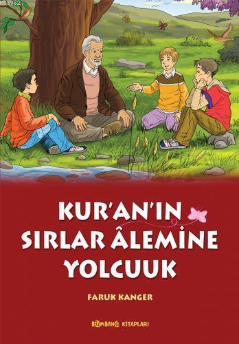 Kur'an'ın Sırlar Alemine Yolculuk
