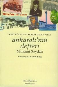 Ankaralı'nın Defteri; Milli Mücadele Tarihine Dair Notlar