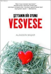 Vesvese - Şeytan'ın Bir Oyunu