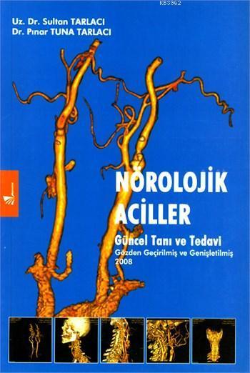 Nörolojik Aciller Güncel Tanı ve Tedavi