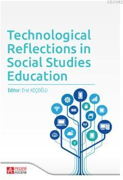 Technological Reflections in Social Studies Education