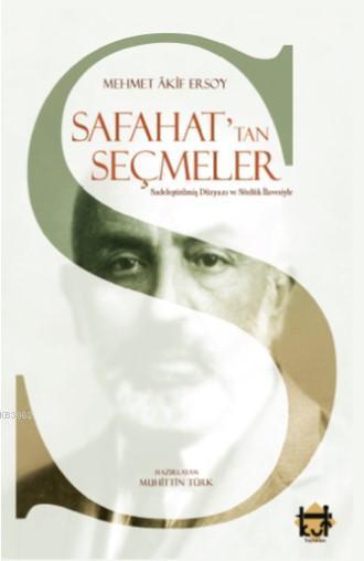 Safahat'tan Seçmeler Sadeleştirilmiş Düzyazı ve Sözlük İlavesiyle