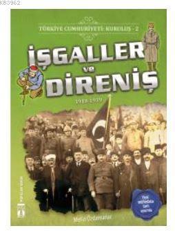 Türkiye Cumhuriyeti: Kuruluş 2- İşgaller ve Direniş; 1918-1919