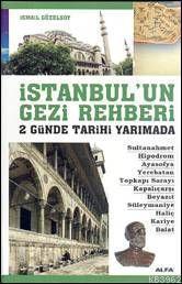 İstanbul'un Gezi Rehberi; 2 Günde Tarihi Yarımada