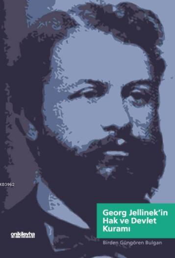 Georg Jellinek'in Hak ve Devlet Kuramı