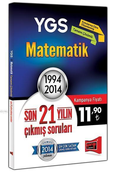 YGS Matematik Son 21 Yılın Çıkmış Soruları; 1994 - 2014
