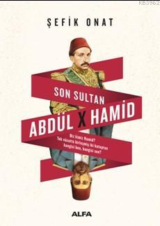 Son Sultan Abdülhamid
