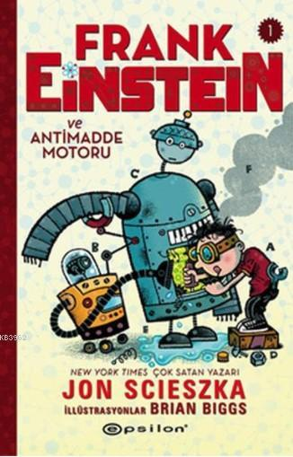 Frank Einstein Ve Antimadde Motoru 1 (Ciltli)