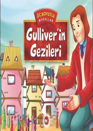 Üç Boyutlu Masallar-Gulliver'in Gezileri