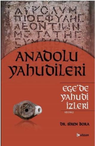 Anadolu Yahudileri - Ege'de Yahudi İzleri