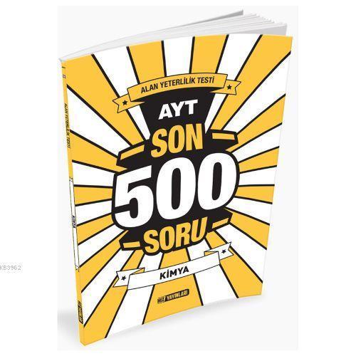 AYT Son 500 Soru Kimya  2020