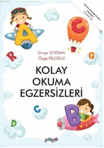 Okuma Güçlüğü Çeken (Disleksi) Çocuklar İçin Kolay Okuma Egzersizleri