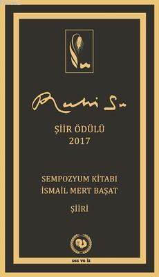 Ruhi Su Şiir Ödülü 2017 - Sempozyum Kitabı