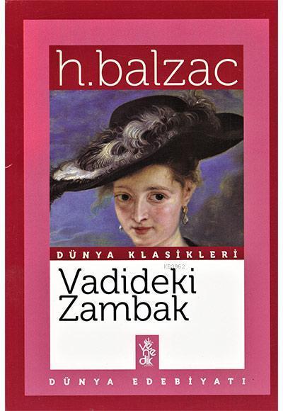Vadideki Zambak; Dünya Klasikleri