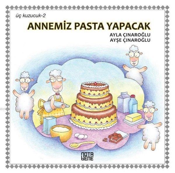 Annemiz Pasta Yapacak - Üç Kuzucuk 2