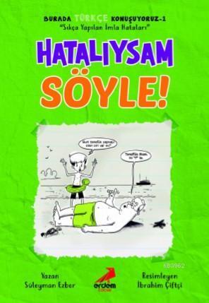 Hatalıysam Söyle - Burada Türkçe Konuşuyoruz 1