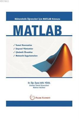 MATLAB - Mühendislik Öğrencileri İçin MATLAB Klavuzu