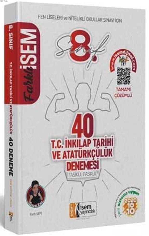 İsem Yayınları 8. Sınıf LGS T.C. İnkılap Tarihi ve Atatürkçülük 40 Deneme Sınavı İsem