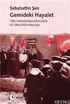 Gemideki Hayalet; Türk Sinemasında Kürtlüğün ve Türklüğün Kuruluşu