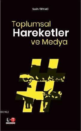 Toplumsal Hareketler ve Medya