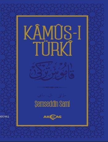 Kamus-ı Türki; Osmanlıca Metin