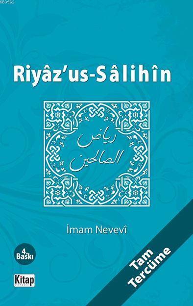 Riyâz'us-Sâlihîn (Tam Tercüme)
