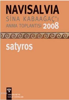 Navisalvia - Sina Kabaağaç'ı Anma Toplantısı 2008 Satyros