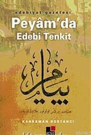 Edebiyat Gazetesi Peyâm'da Edebi Tenkit
