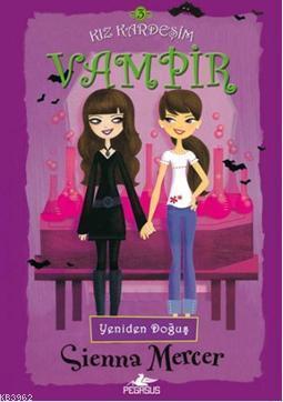 Yeniden Doğuş; Kız Kardeşim Vampir 3