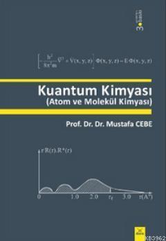Kuantum Kimyası; Atom ve Molekül Kimyası