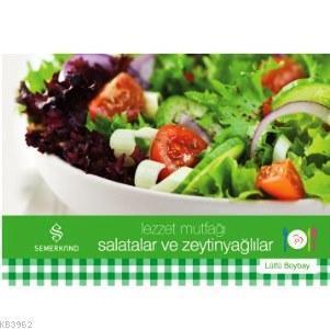 Lezzet Mutfağı Salatalar ve Zeytinyağlılar