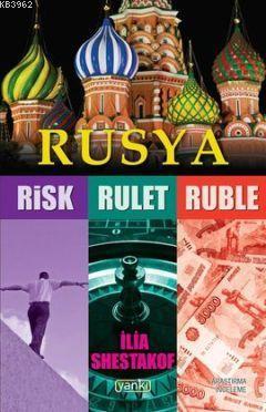 Rusya (Risk - Rulet - Ruble)