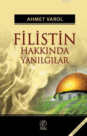 Filistin Hakkında Yanılgılar