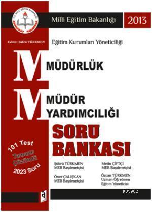 2013 MEB Müdürlük - Müdür Yardımcılığı Tamamı Çözümlü Soru Bankası