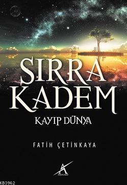 Sırra Kadem - Kayıp Dünya