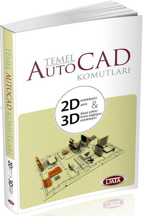 Data Temel Auto Cad Komutları 2D & 3D