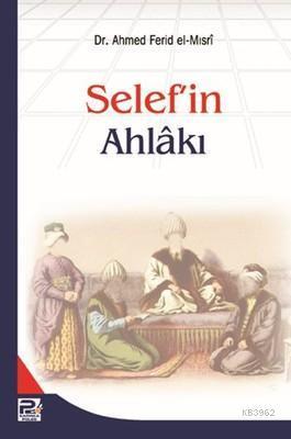 Selef'in Ahlakı