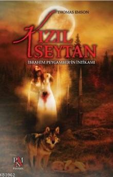 Kızıl Şeytan; İbrahim Peygamber'in İntikamı