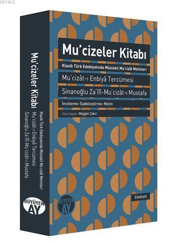 Mucizeler Kitabı; Mu'cizât-ı Enbiyâ Tercümesi