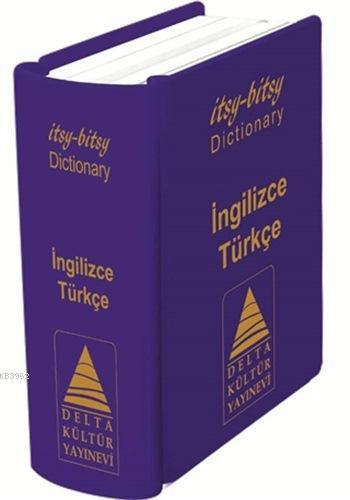 İngilizce - Türkçe Mini Sözlük; itsy - bitsy Mini Sözlük