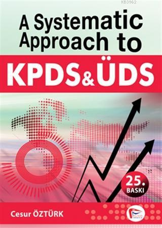 A Systematic Approach to KPDS and ÜDS