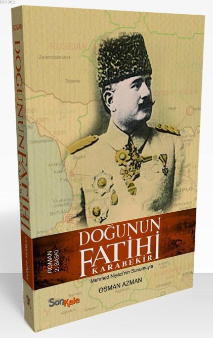 Doğunun Fatihi Karabekir; Mehmed Niyazi'nin Sunumuyla