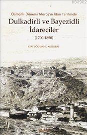 Osmanlı Dönemi Maraş'ın İdari Tarihinde Dulkadirli ve Bayezidli İdareciler