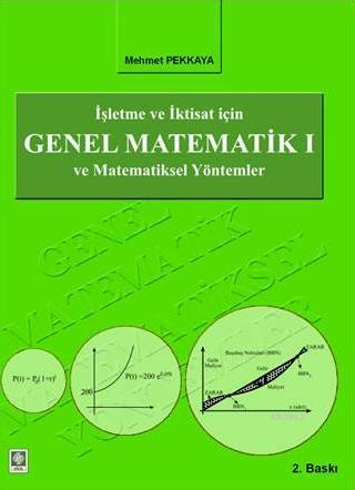 Genel Matematik 1; İşletme ve İktisat İçin