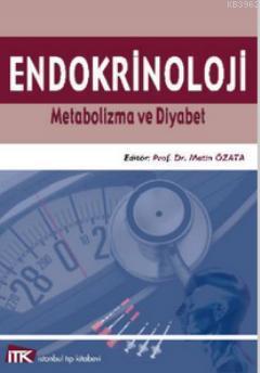 Endokrinoloji; Metabolizma ve Diyabet