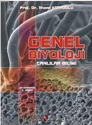 Genel Biyoloji Canlılar Bilimi; Canllılar Bilimi