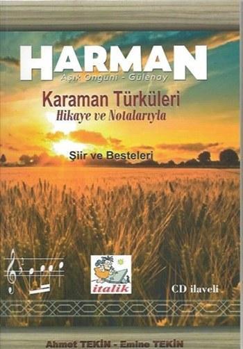 Harman; Karaman Türküleri Hikaye ve Notalarıyla