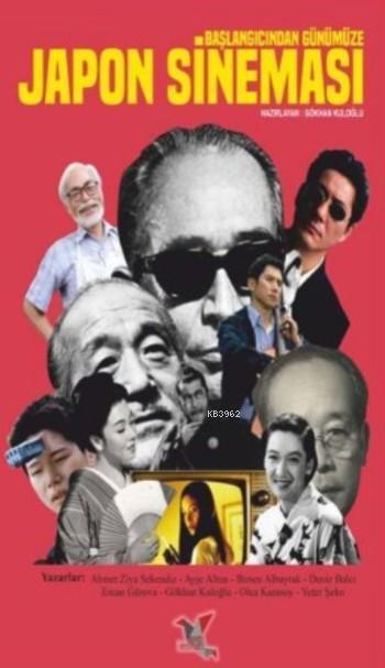 Japon Sineması; Başlangıcından Günümüze