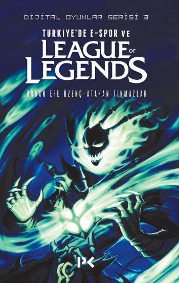 Türkiye'de E-Spor ve League of Legends; Dijital Oyunlar Serisi - 3